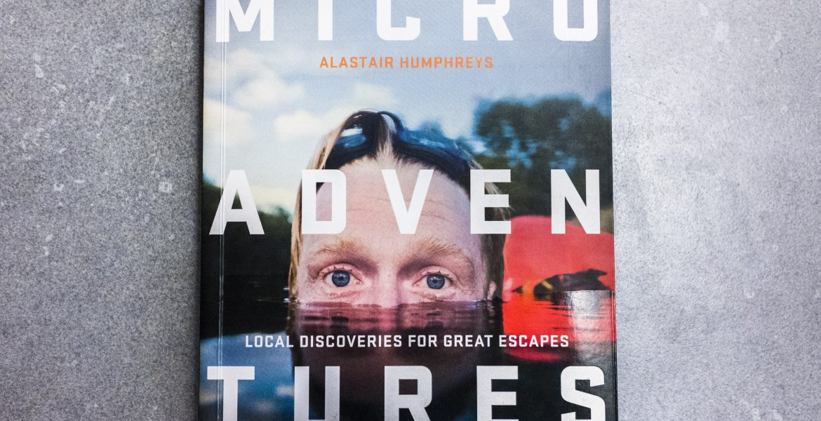 Glenn Vanderbeke, boek review, microadventures, Alastair Humphreys